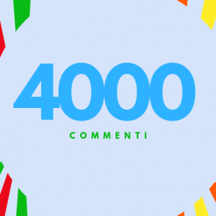 SIAMO OLTRE QUOTA 4000 COMMENTI!
